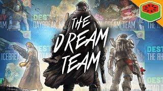 The Dream Team Best of Compilation | Destiny