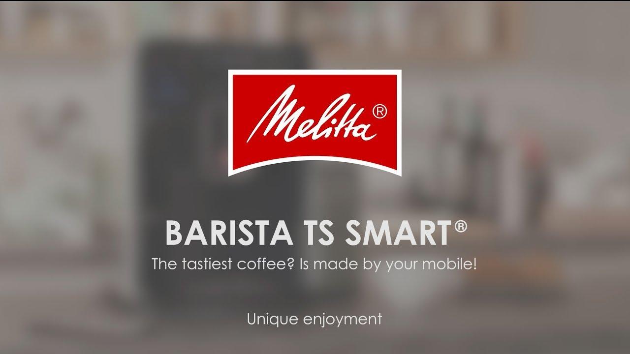 """Melitta® Barista TS Smart®"""