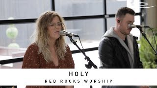 RED ROCKS WORSHIP - Holy: Song Session