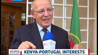 Kenya - Portugal Interests: Portugal's Foreign Minister  Augusto Santos Silva
