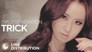 GIRLS' GENERATION - TRICK (Line Distribution)