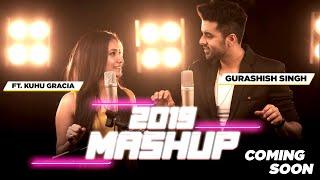 Best of 2019 Mashup | Singh's Unplugged | Gurashish Singh ft. Kuhu Gracia I Tanveer Singh Kohli