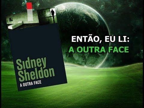 Então, eu li A Outra Face, Sidney Sheldon #20