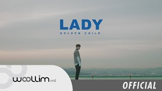 "골든차일드(Golden Child) ""LADY"" Official MV"