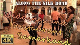 Weddings and Restaurant Samarkand - Uzbekistan 4K Travel Channel
