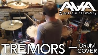 Tom Downs - Angels & Airwaves - Tremors (Drum Cover)