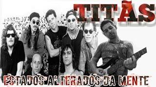 Estados Alterados da Mente - TITÃS  (guitar lesson LE RAMONE)