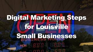 5 Digital Marketing Steps for Louisville Small Businesses