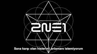 2NE1 -  Baby I Miss You [Türkçe Altyazılı]