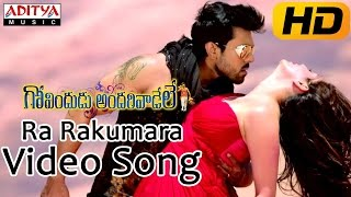 Ra Rakumara Song Lyrics from  Govindudu Andarivadele - Ram Charan