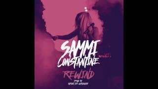 Sammi Constantine  Rewind