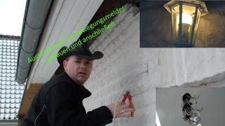 Es werde Licht / Aussenlampe anbringen mit Bewegungsmelder  Teil2 / DiY / Andys World