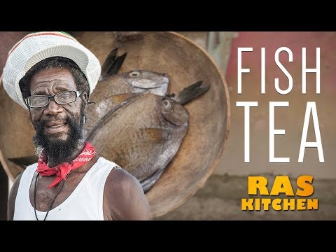 Bob Marley's favourite…Fish Tea from Jamaica!