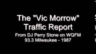 93 QFM Vic Morrow Traffic Report DJ Perry Stone