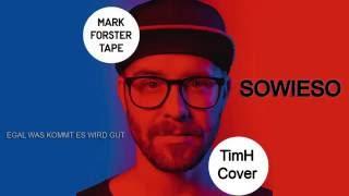 Musik-Video-Miniaturansicht zu Sowieso Songtext von Mark Forster
