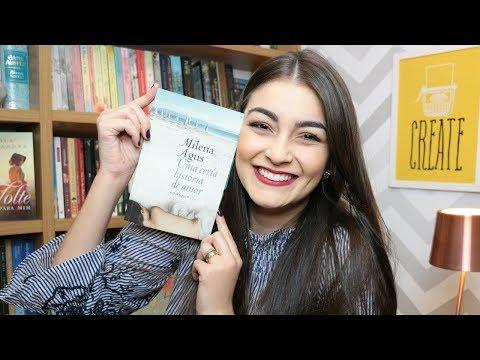 APAIXONANTE: UMA CERTA HISTÓRIA DE AMOR, MILENA AGUS  ??| Livros e Fuxicos