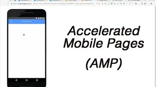 Accelerated Mobile Page (AMP) by Google