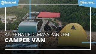 Liburan dengan Camper Van, Jadi Alternatif Liburan Aman di Masa Pandemi Covid-19
