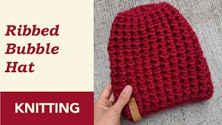 How to Knit: Ribbed Bubble Hat on Straight Needles. Step-by-step Tutorial.