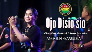 Download lagu Ojo Di Sio Sio Anggun Pramudita Mp3