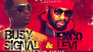 BUSY SIGNAL & EXCO LEVI 'WICKED EVIL MAN'