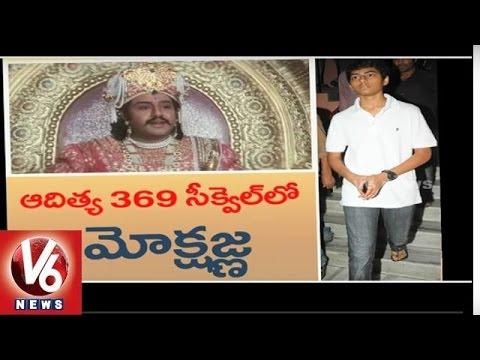 Balakrishna--Mokshagna-Will-Debut-With-Aditya-369-Sequel-Tollywood-Gossips-V6-News-09-03-2016