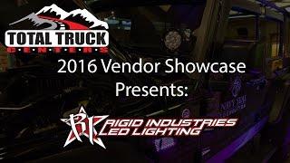 2016 Total Truck Centers™ Vendor Showcase presents: RIGID Industries