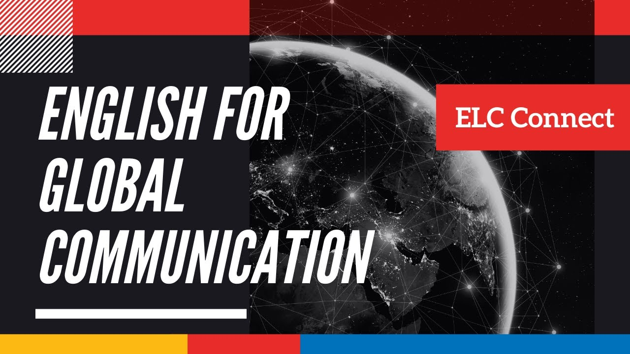 Video - Introducing English for Global Communication