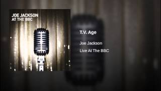 T.V. Age (In Concert: Joe Jackson Hammersmith Odeon 02/10/1982)