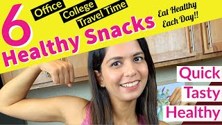 6 Quick & Healthy Evening Snack Ideas For Weight Loss | High Protein Snacks Recipes