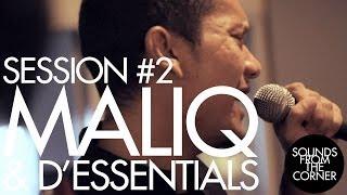 Sounds From The Corner : Session #2 Maliq & D'Essentials
