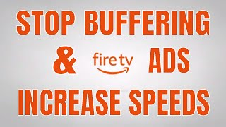 ULTIMATE FIRESTICK SETUP! | INCREASE SPEEDS | STOP BUFFERING | REMOVE ADS | Set it up the right way!