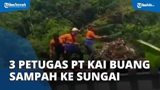 Viral Video 3 Petugas PT KAI Buang Tumpukan Sampah ke Bantaran Sungai, Manajemen Minta Maaf