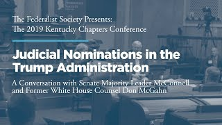 Click to play: Judicial Nominations in the Trump Administration: A Conversation with Senate Majority Leader McConnell and Former White House Counsel Don McGahn