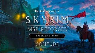Skyrim SE - MSR Reforged - 2019 - Лучшая сборка (Солитьюд 4К)