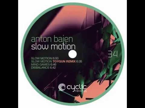 Anton Bajen - Slow motion (Toygun remix)