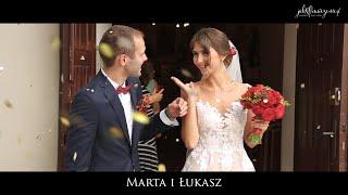 Teledysk ślubny - Marta i Łukasz 03.08.2018