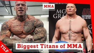 Biggest Titans in MMA - Martyn Ford, Brock Lesnar