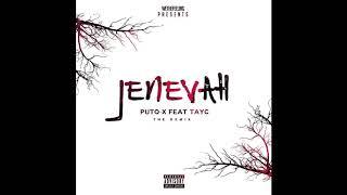 Dj Puto X feat Tayc - Jenevah (Remix)