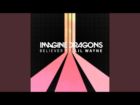Believer - ImagineDragons