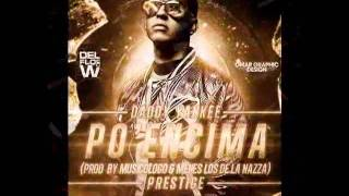 Daddy Yankee - Po Encima (Official Preview).