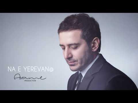 Arame - Na e Yerevane