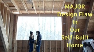 #18 MAJOR Design Flaw In Our Self-Built Home!