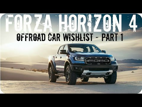 Forza Horizon 4 | Offroad Car Wishlist Pt. 1!