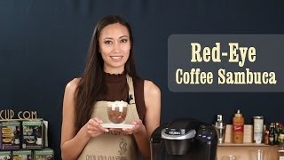 How To Make Red Eye Coffee Sambuca | Keurig Coffee Recipes