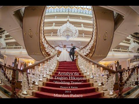 Antalya Mardan Palace'da Bir Düğün Hikayesi Thraya & Karim Wedding Teaser