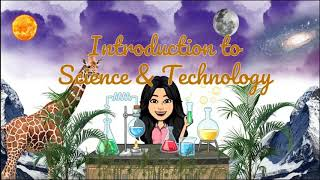 INTRODUCTION TO SCIENCE & TECHNOLOGY | Grade 7-Science