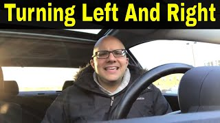 8 Tips For Turning Left And Right