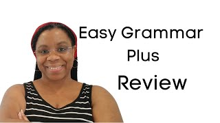 Easy Grammar Plus Curriculum Review | Homeschool Curriculum