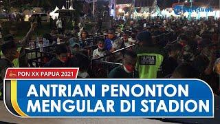 Antusiasme Warga Saksikan Penutupan PON XX Papua, Antrean Penonton Mengular di Stadion Lukas Enembe